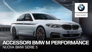 Nuova BMW Serie 5 con Accessori BMW M Performance.
