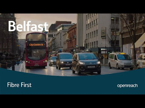 What Fibre First means for Belfast