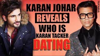 Karan Johar REVEALS Karan Patel's RELATIONSHIP STATUS; says he is dating | - TELLYCHAKKAR