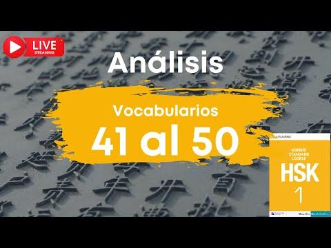 🔴 EN DIRECTO | Análisis de los vocabularios HSK 1 del 41 al 50 | Chino mandarín