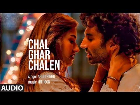 FULL AUDIO: Chal Ghar Chalen | Malang | Aditya R K, Disha P | Mithoon ft. Arijit Singh, Sayeed Q