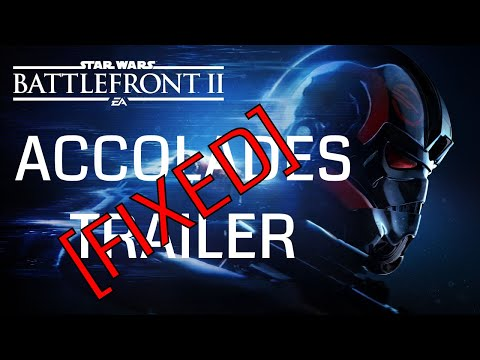 Star Wars Battlefront 2: FIXED Accolades Trailer