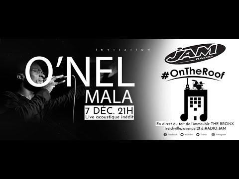 O'NEL MALA en concert live acoustique #OnTheRoof