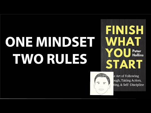 FINISH WHAT YOU START by Peter Hollins  Core Message
