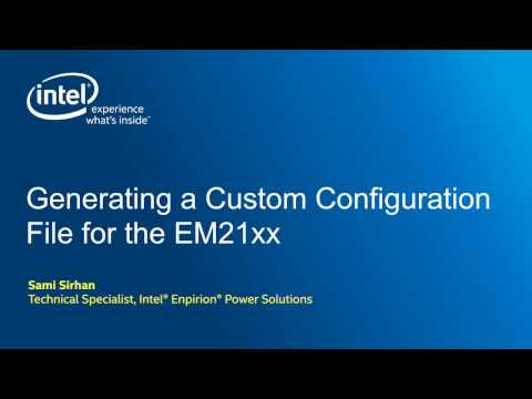 Creating Custom Configurations on the EM21xx PowerSoCs to suit any application