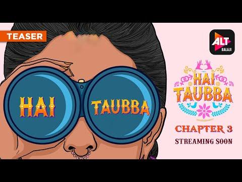 Hai Taubba 3   Official Teaser   ALTBalaji