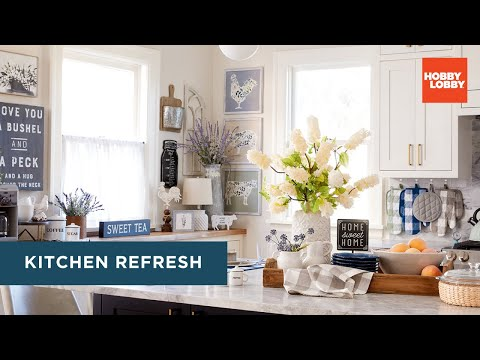 Kitchen Refresh | DIY Room Makeover | Hobby Lobby®
