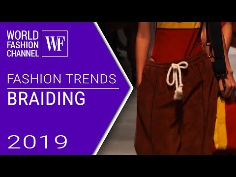 Braiding | Fashion trends spring-summer 2019