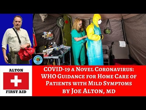 COVID-19 Coronavirus: Home Care for Patients With Mild Symptoms (WHO Guidance) by Dr. Alton