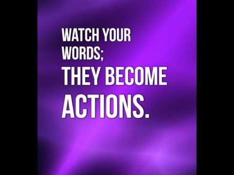 Watch Your Words; They Become Actions - Billy Cox