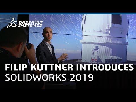 Filip Kuttner Introduces SOLIDWORKS 2019 - Dassault Systèmes
