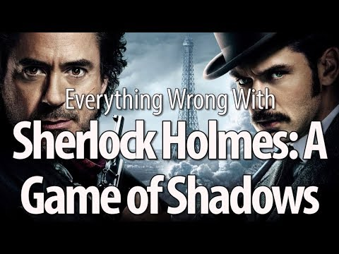 connectYoutube - Everything Wrong With Sherlock Holmes: A Game of Shadows