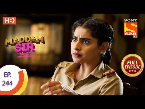 Madam sir - Ep 244 - Full Episode - 2nd July, 2021