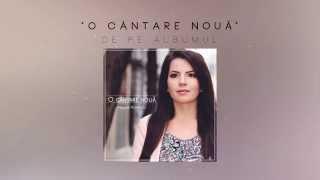 O cantare noua - Miriam Popescu