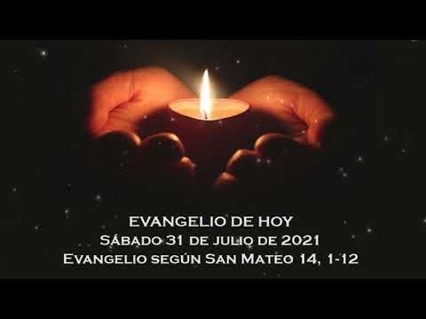 Evangelio del sábado 31 de julio de 2021