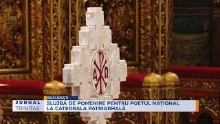 Slujba de pomenire pentru poetul national la Catedrala Patriarhala