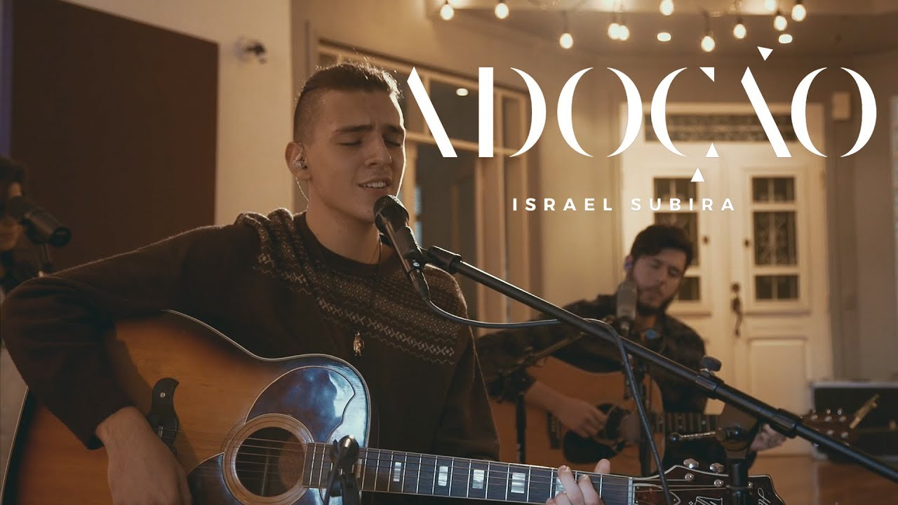 Adoção - Israel Subirá