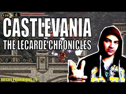 VIDEOJUEGOS PROHIBIDOS #9 CASTLEVANIA THE LECARDE CHRONICLES