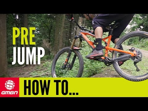 How To Pre Jump | MTB Skills