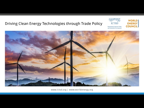 Driving Clean Energy Technologies through Trade Policy - Session III