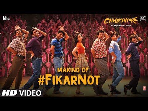 Making Of Fikar Not Video   Chhichhore  Nitesh Tiwari,Sushant,Shraddha   Pritam,Amitabh Bhattacharya