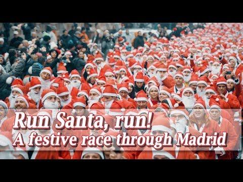 Live: Run Santa, run! A festive race through Madrid 圣诞老人跑步赛