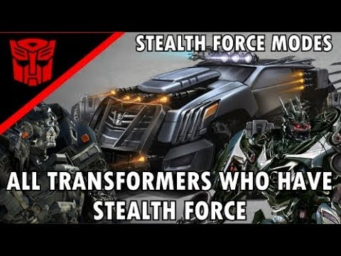 ALL AUTOBOTS AND DECEPTICONS WHO HAVE STEALTH FORCE AS OF TRANSFORMERS THE LAST KNIGHT