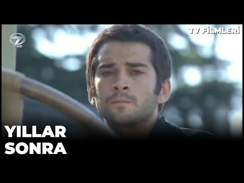 Yıllar Sonra - Kanal 7 TV Filmi