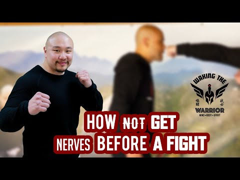How not get nervous before a fight