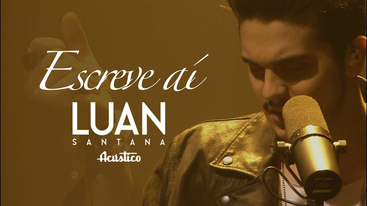 Escreve Ai - Luan Santana