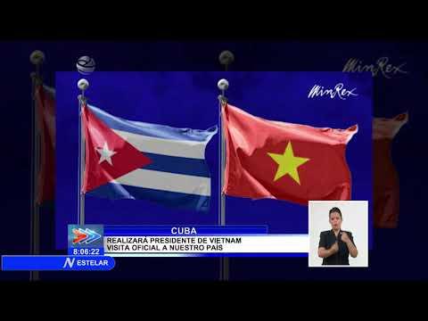 Arribará a Cuba Presidente de Vietnam el próximo 18 de septiembre