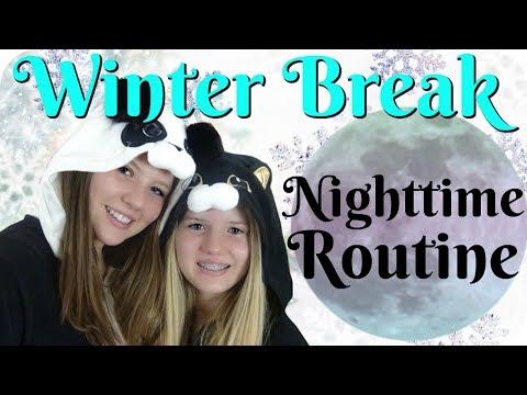 connectYoutube - WINTER BREAK NIGHTTIME ROUTINE    Taylor and Vanessa