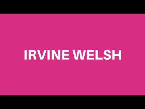 Vidéo de Irvine Welsh