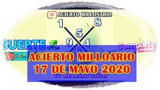 ACIERTO MILLONARIO 17 DE MAYO 2020