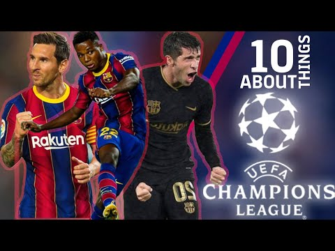 10 THINGS ABOUT THE CHAMPIONS LEAGUE 🔥