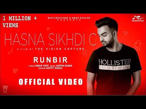 HASNA SIKHDI C LYRICS - Runbir | Punjabi Sad Song