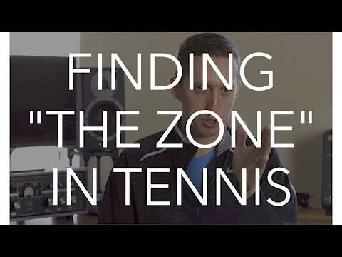 Tennis Tip: Finding the Zone