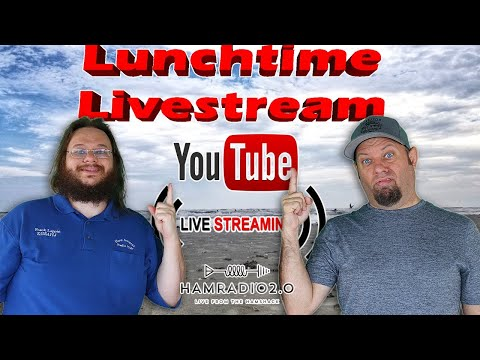 Lunchtime Livestream - Ham Radio 2.0, Almost 6 Years! Unboxing the Anytone AT-D878UVII Plus!