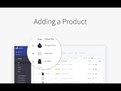 Adding a Product | BigCommerce Tutorials