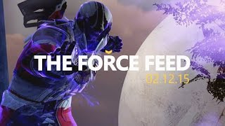 Destiny 2, Overwatch, Assassins [The Force Feed]