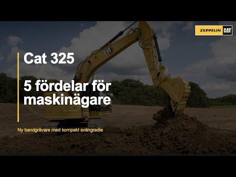 Cat 325 Next Generation - 5 fördelar med denna kompakta grävmaskin