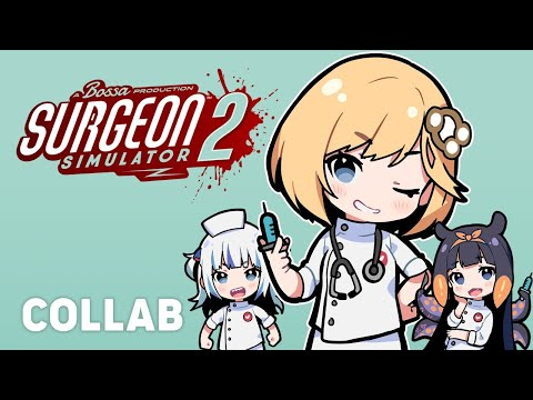 【COLLAB】Surgeon Sim 2 Co-op! Dr. Watson is in