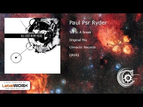 Paul Psr Ryder - Tek In A Break (Original Mix)