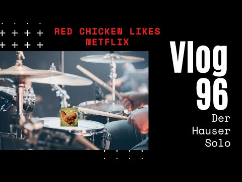 Red Chicken likes Netflix - Daily Vlog 96
