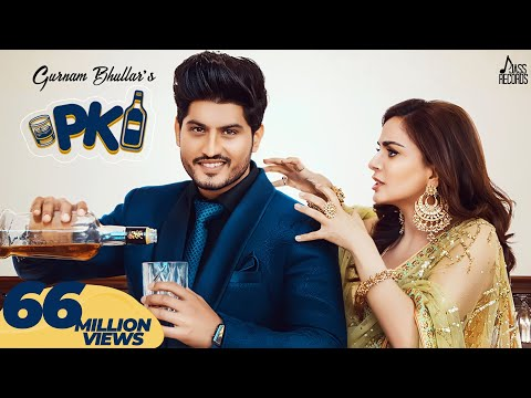 Gurnam Bhullar-P.K Mp3 Song Download And Video