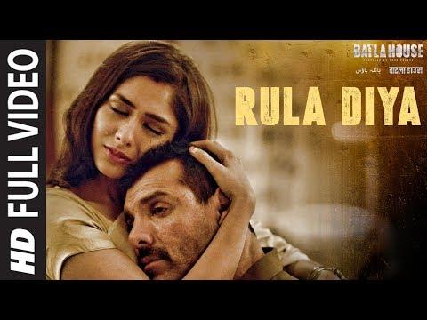 Full Video: Rula Diya   BATLA HOUSE  John Abraham, Mrunal T  Ankit Tiwari,Dhvani Bhanushali,Prince D