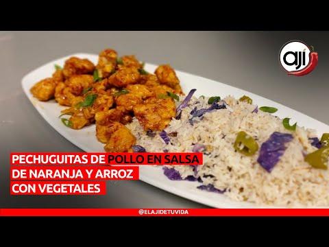 Pechuguitas de pollo en salsa de naranja con arroz con vegetales   Ají