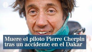 Muere el piloto francés Pierre Cherpin tras un grave accidente en el Dakar