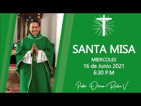 #SANTA #MISA   MIERCOLES 16 DE JUNIO  6:30 P.M   PADRE DORIAM ROCHA