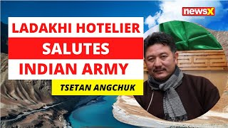 Ladakhi Entrepreneur Salutes Indian Army | NewsX - NEWSXLIVE